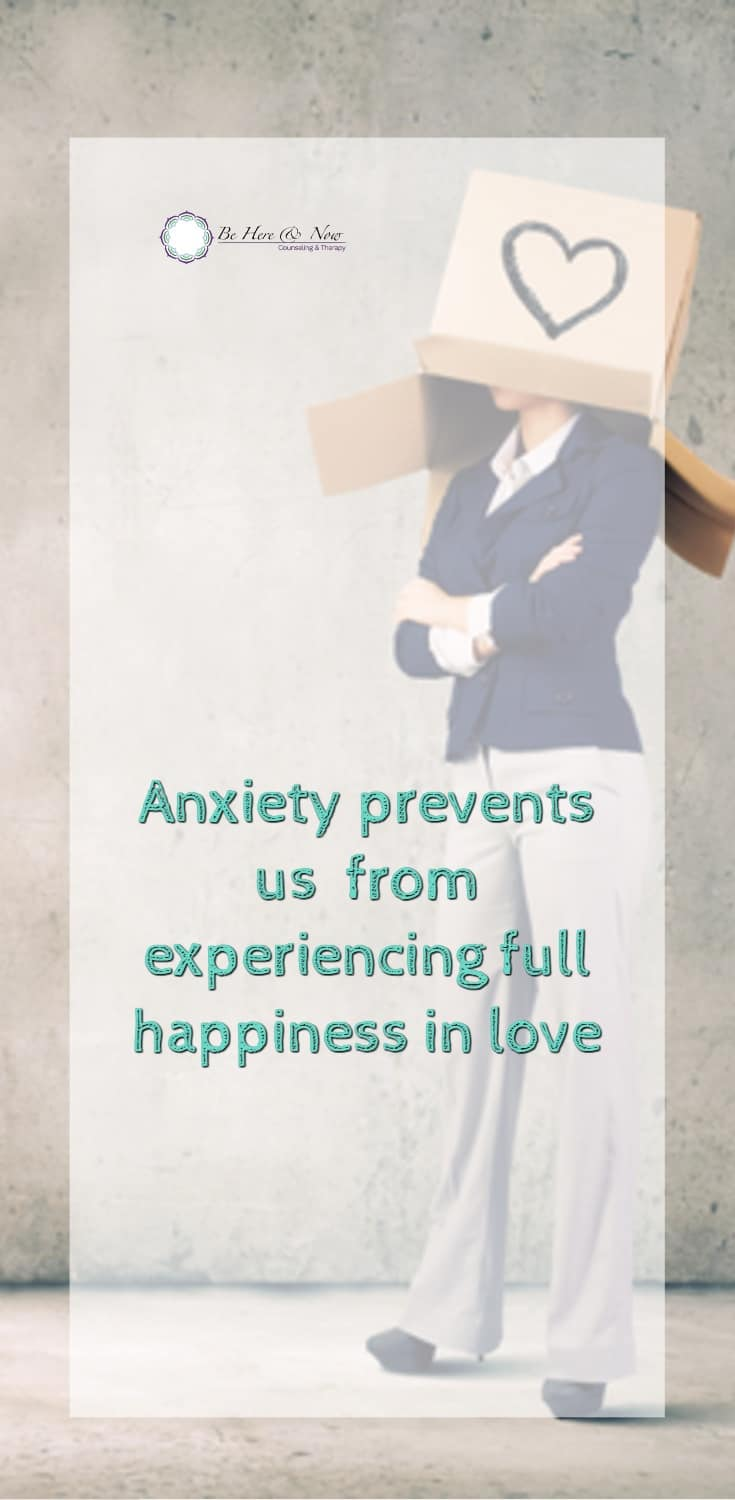 Anxiety and love
