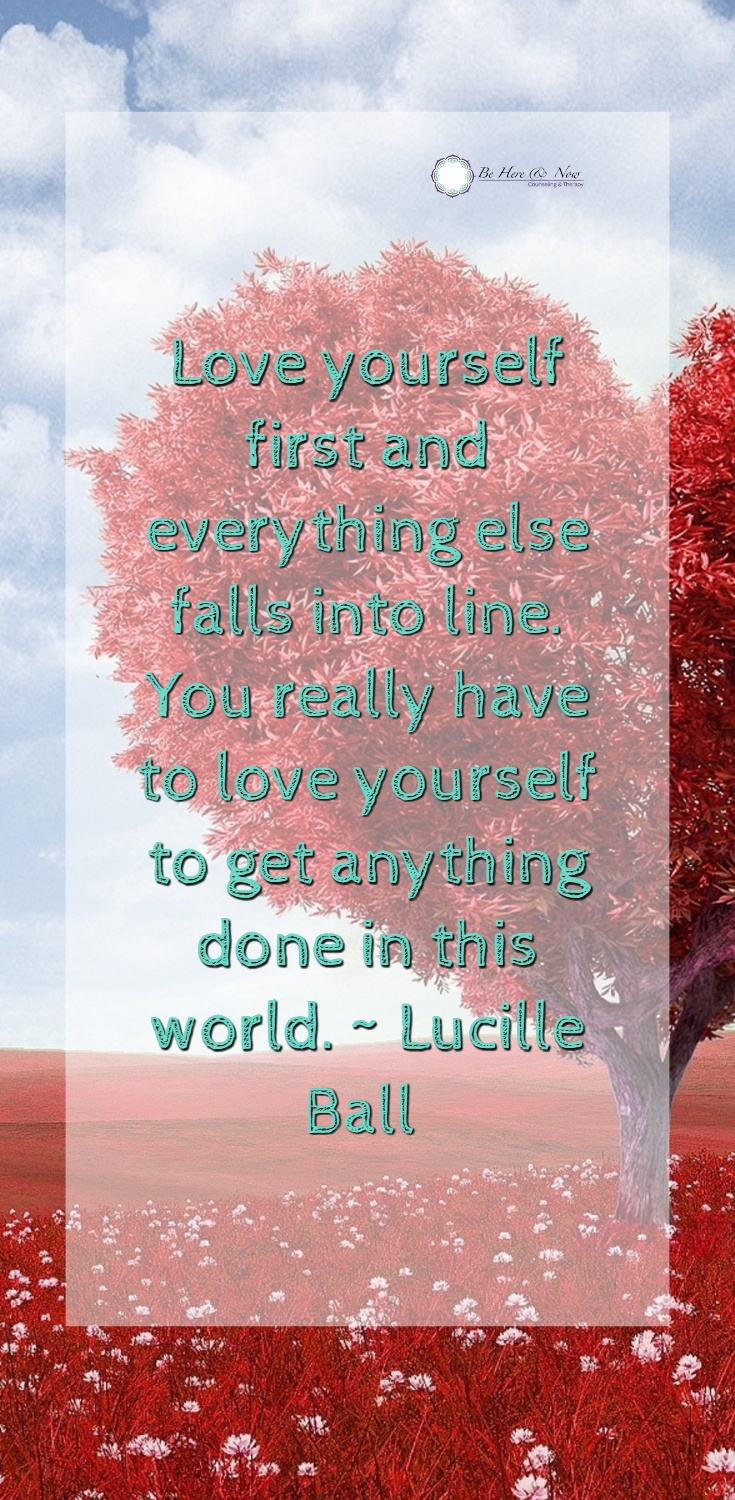 Love starts from self Dalila Jusic-LaBerge, LMFT