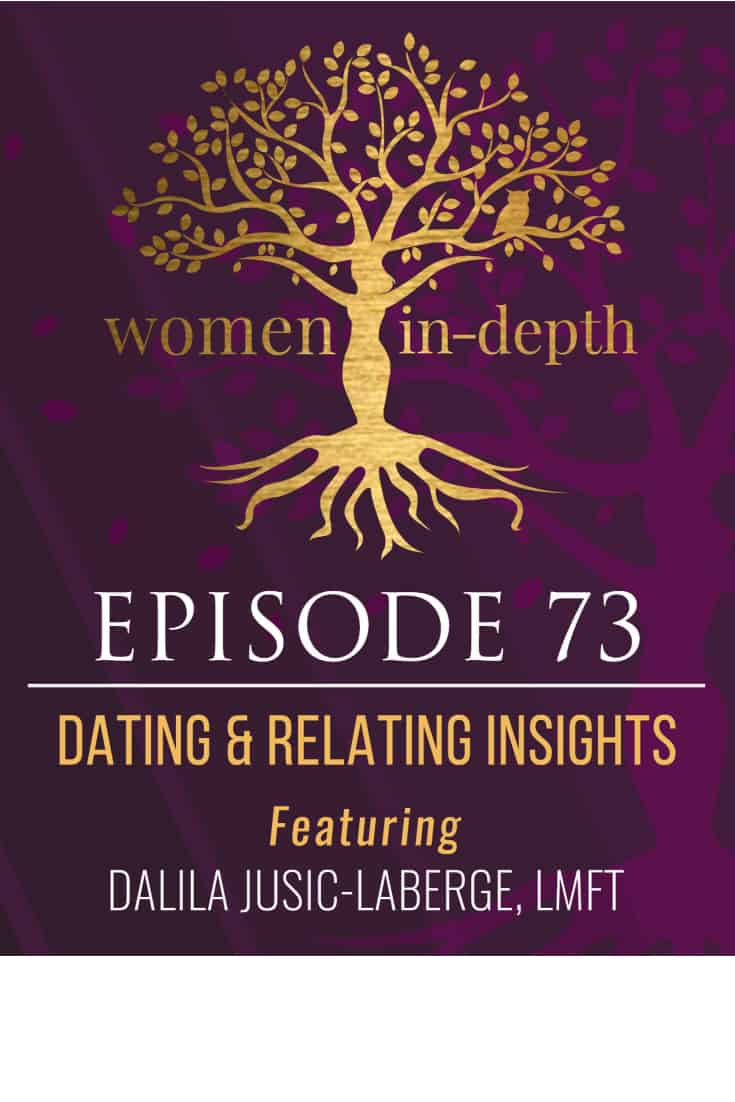 Love and Relating Insights with Dalila Jusic-LaBerge, LMFT