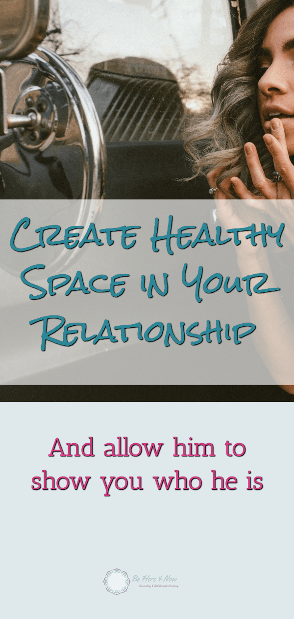 Create Healthy Space in Your Relationship
