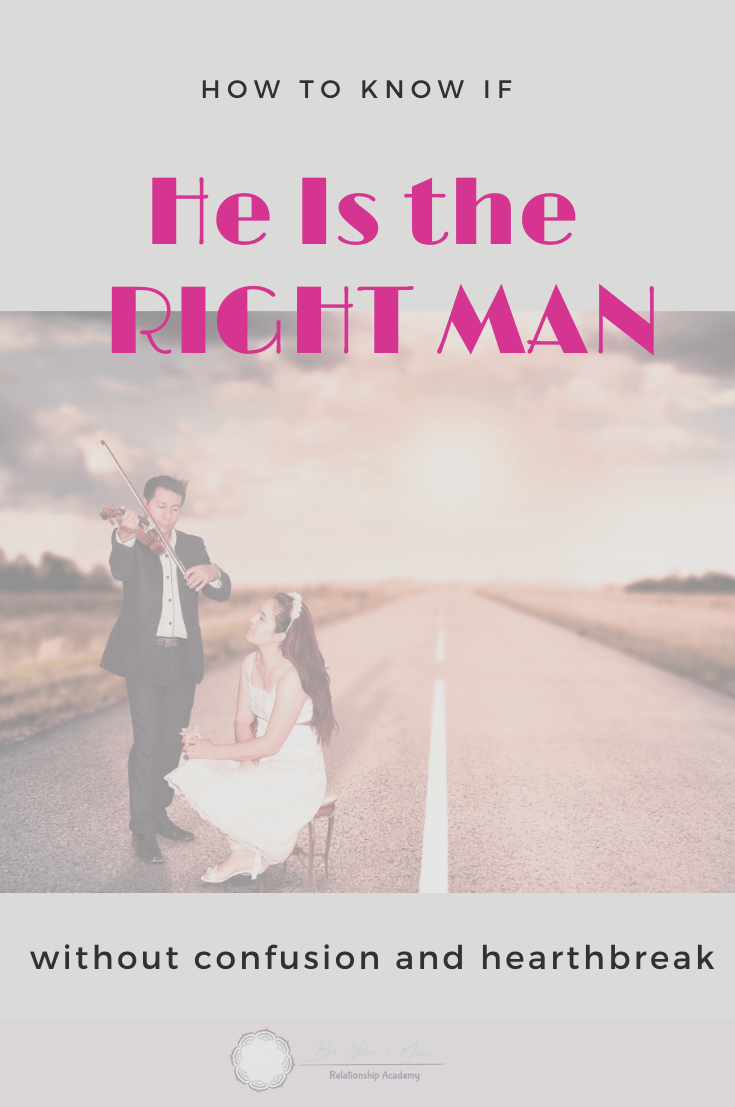 Know if he is the right man