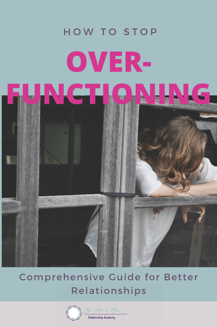 How to Stop Overfunctioning